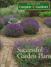 Successful Garden Plans (Time-Life Complete Gardener): Time-Life Books