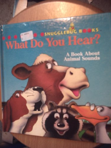 What Do Your Hear?: A Book About: Anne Miranda, Jean