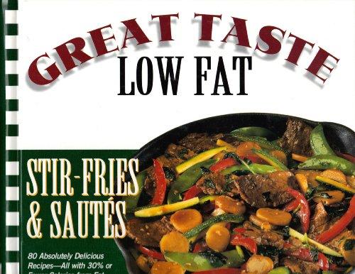 9780783545615: Stir-Fries & Sautes: Great Taste-Low Fat