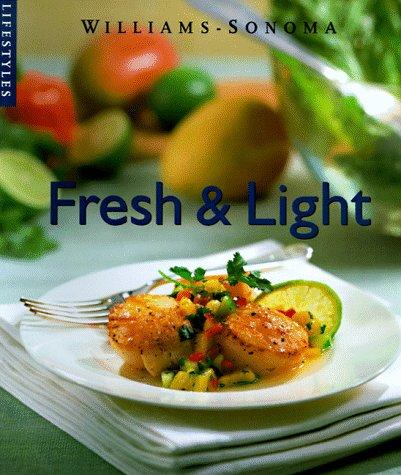 9780783546179: Fresh & Light (Williams-Sonoma Lifestyles , Vol 8)