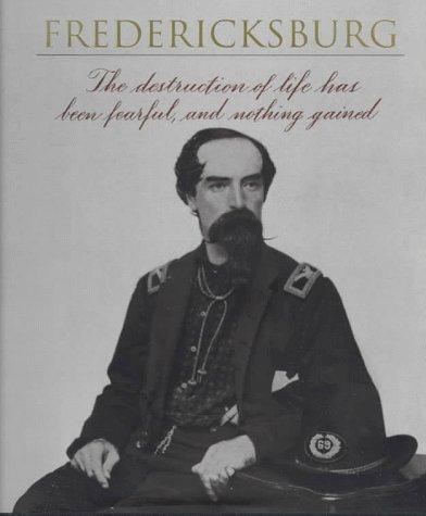 9780783547145: Fredericksburg (Voices of the Civil War)
