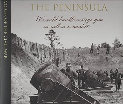 9780783547152: The Peninsula (Voices of the Civil War)