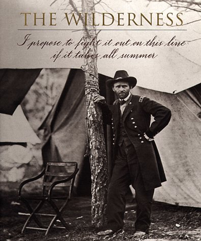 The Wilderness (Voices of the Civil War): Time-Life Books
