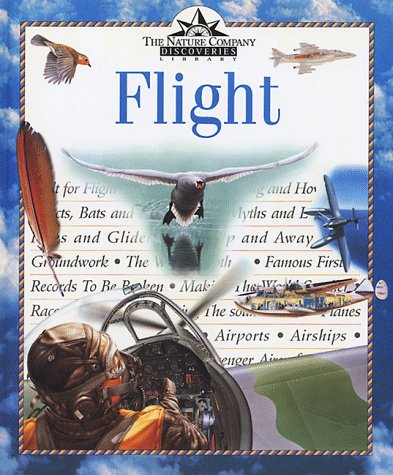 9780783547619: Flight (Nature Company Discoveries Libraries)