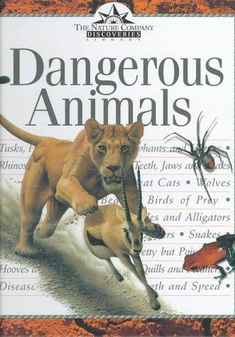 Dangerous Animals (Nature Company Discoveries Libraries): Seidensticker, John, Lumpkin,