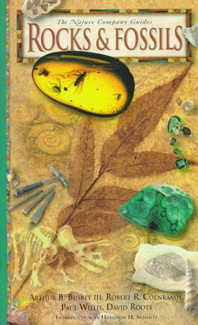 9780783548036: Rocks & Fossils ( The Nature Company Guides) (Illustrated) (Reprinted Edition)