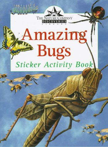 9780783548968: Amazing Bugs (Nature Company Discoveries Library Sticker Activity Books)