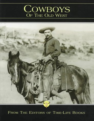 9780783549026: Cowboys of the Old West (The Old West, Vol 1)
