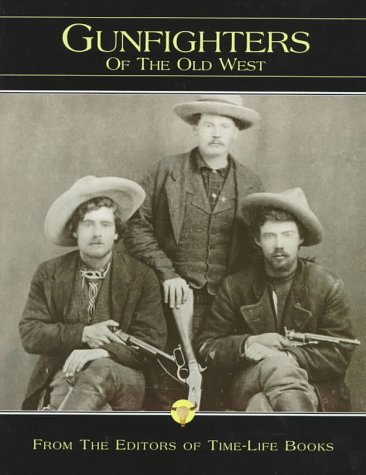 9780783549040: The Gunfighters (Old West)