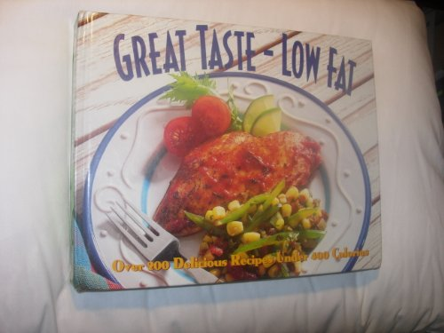 9780783552545: Title: Great tastelow fat Over 200 delicious recipes unde
