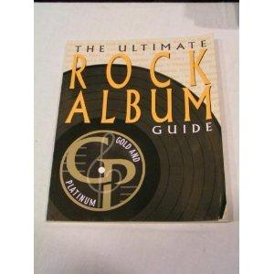 9780783552828: The Ultimate Rock Album Guide