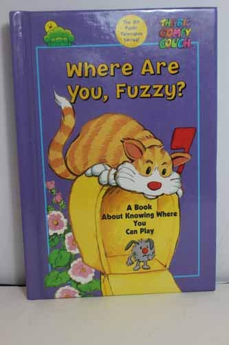 9780783553054: Where Are You, Fuzzy (The Big Comfy Couch)