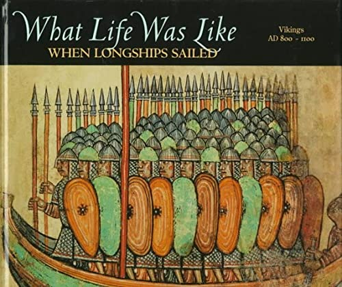 What life was like when longships sailed : Vikings AD 800-1100