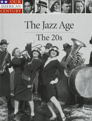 Jazz Age : The 20s: TIME-LIFE BOOKS (EDT)