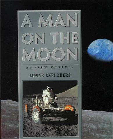 9780783556772: A Man on the Moon, Vol. 3: Lunar Explorers
