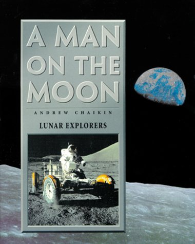 A Man on the Moon: One Giant: Chaikin, Andrew L,