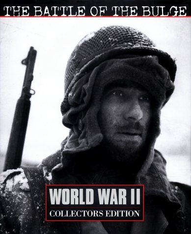 9780783557021: The Battle of the Bulge (World War II Collector's Edition)