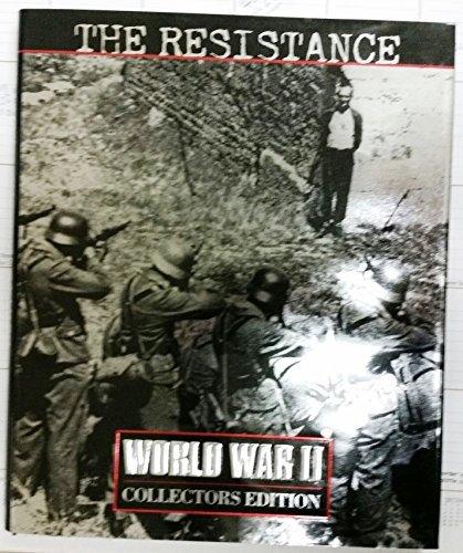 9780783557113: The Resistance (World War II Collectors Edition , Vol 12, No 39)