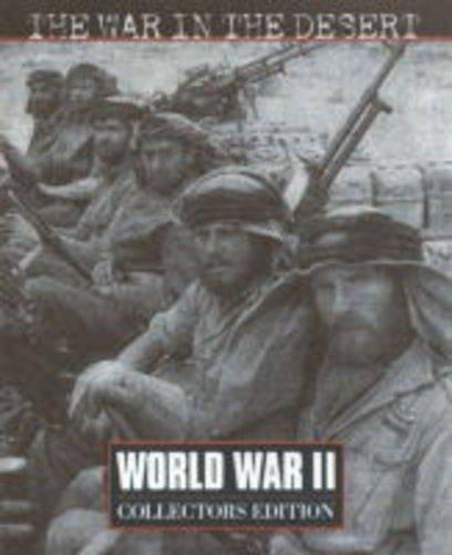 9780783557212: Time Life World War II: The War in the Desert