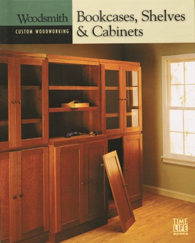 9780783559506: Custom woodworking: bookcases, shelves & cabinets