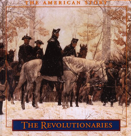 THE REVOLUTIONARIES (THE AMERICAN STORY): RUSSELL B. ADAMS