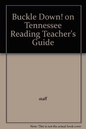 Buckle Down On Tennessee Reading: Teacher's Guide With Answers (1995 Copyright): Staff
