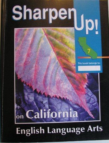 9780783624143: Sharpen Up! California English Language Arts Grade 7