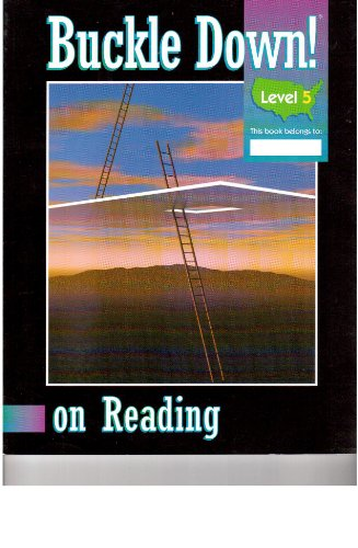 Buckle Down! On Reading, Level 5: Buckle Down Publishing