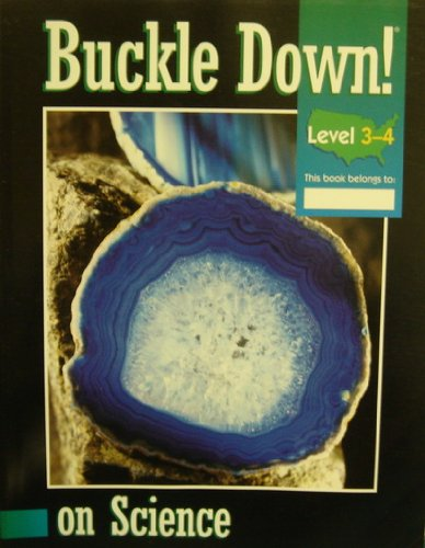 Buckle Down on Science Level 3-4: Buckle Down Publishing