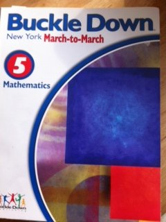 9780783643328: Buckle Down New York State March-to-March Level/Grade 5 Mathematics