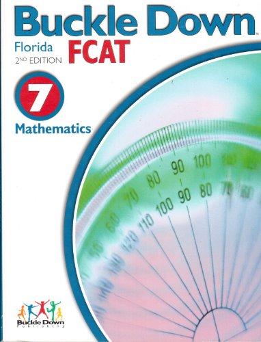 Buckle Down FCAT: Florida Mathematics 7: Buckle DOwn Publishing