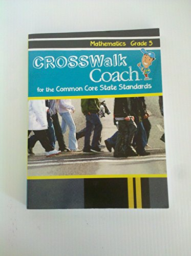 Crosswalk Coach for the Common Core Standards,: Triumph Learning LLC