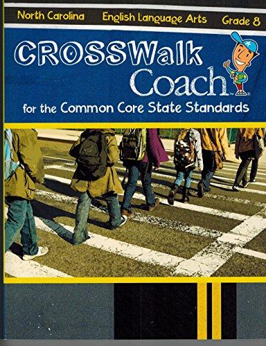 English Language Arts: Grade 8 (CROSSWalk Coach: Triumph Learning LLC