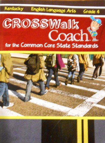 9780783678900: Kentucky Crosswalk Coach for the Common Core State Standards: English Language Arts Grade 4