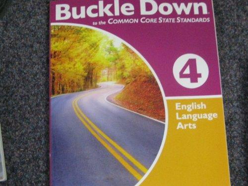 Buckle down Common Core Ela, G4: Triumph Learning LLC