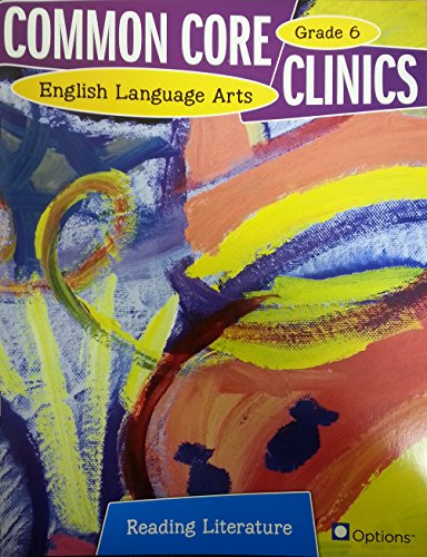 9780783684819: Common Core Clinics ELA Reading Literature Grade 6