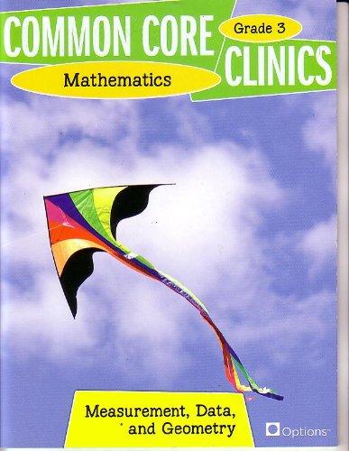 9780783684895: Common Core Clinics Mathematics Grade 3 -- Measurement, Data, and Geometry (Common Core Clinics Mathematics) by Jo Dennis (2012-05-03)
