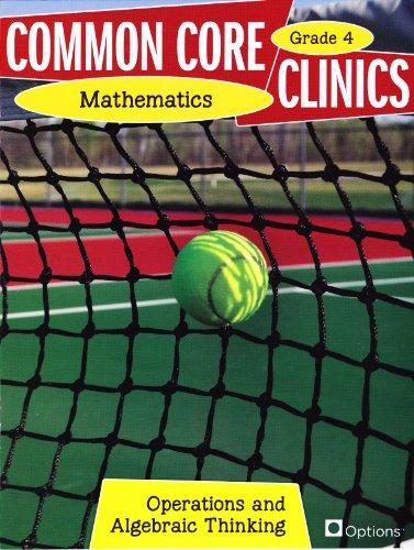 Common Core Clinics Grade Mathematics 4 Operations: Ann Petroni-McMullen