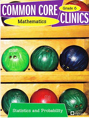 9780783685007: Common Core Clinics Mathematics - Statistics and Probability Grade 6