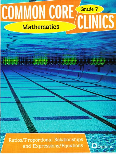 9780783685021: Common Core Clinics Mathematics Grade 7 - Ratios/Proportional Relationships and Expressions/Equations by Colleen O'Donnell (2012-05-03)