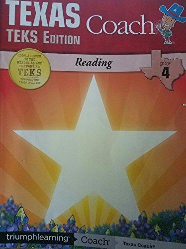 Texas coach: teks edition reading-grade 4: triumph learning.