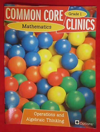 9780783685830: Common Core Clinics: Mathematics, Grade 1: Operations and Algebraic Thinking
