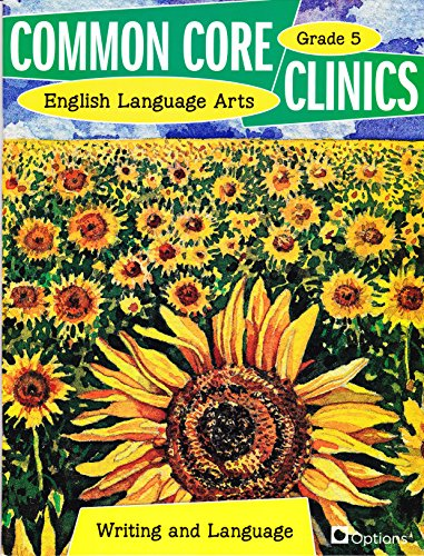 Common Core Clinics English Language Arts Writing: Triumph Learning LLC
