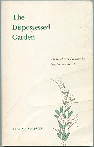 9780783778228: Dispossessed Garden: Pastoral and History in Southern Literature