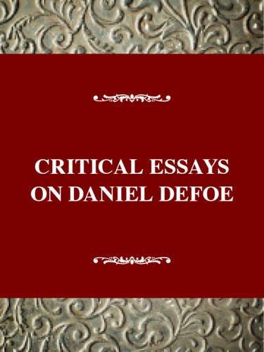 9780783800073: Critical Essays on Daniel Defoe (Critical Essays on British Literature Series)