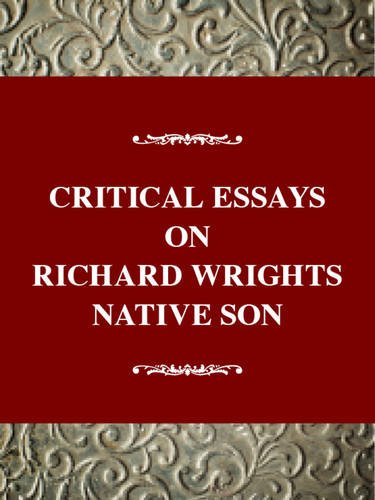 9780783800134: Critical Essays on Richard Wright's Native Son (Critical Essays on American Literature Series)