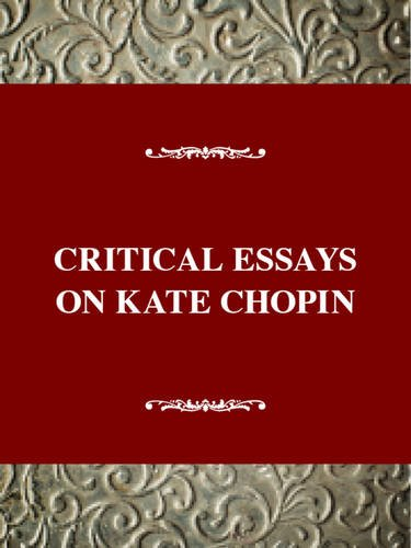 9780783800325: Critical Essays on Kate Chopin (Critical essays on American literature)