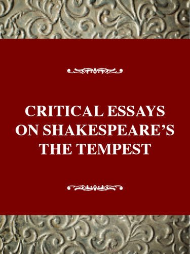 9780783800516: Critical Essays on Shakespeare's The Tempest: William Shakespeare's The Tempest (Critical Essays on British Literature Series)