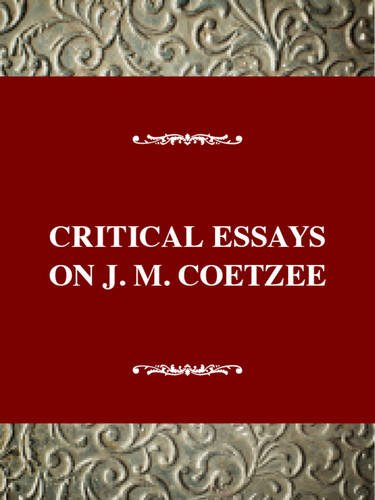 9780783800530: J.M. Coetzee (Critical Essays on World Literature)