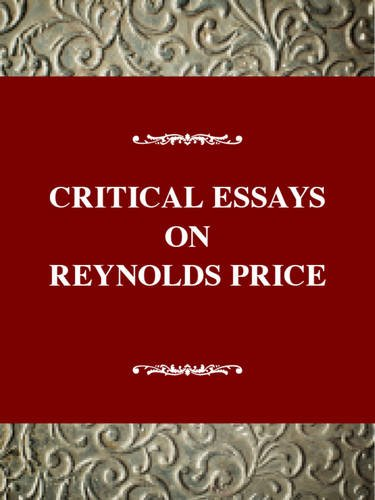 Critical Essays on Reynolds Price: Schiff, James A.